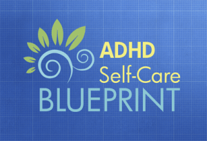 ADHD Self-Care Blueprint