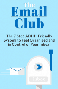 ADHD and The Email Club!